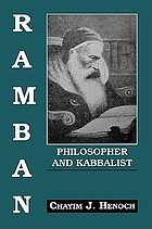 Ramban : philosopher and kabbalist ; on the basis of his exegesis to the mitzvoth