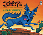 Coyote : a trickster tale from the American Southwest