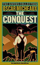 The conquest : the story of a Negro pioneer