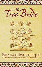 The tree bride : a novel