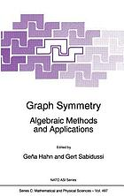 Graph symmetry : algebraic methods and applications