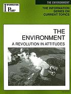 The environment : a revolution in attitudes