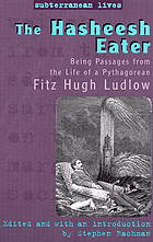 The hasheesh eater being passages from the life of a Pythagorean
