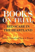 Books on trial : red scare in the Heartland