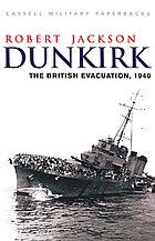 Dunkirk : the British evacuation, 1940