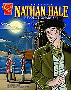 Nathan Hale : revolutionary spy