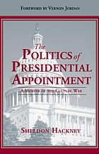 The Politics of presidential appointment a memoir of the culture war