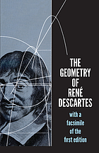 The geometry of René Descartes : [with a facsimile of the first edition]Geometry : With a facsimile of the first edition
