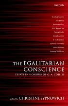 The egalitarian conscience : essays in honour of G.A. Cohen