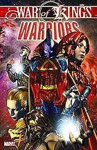 War of kings : Warriors