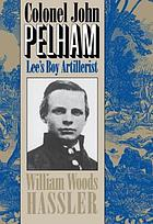 Colonel John Pelham Lee's boy artillerist