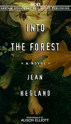 Into the forest : [a novel]