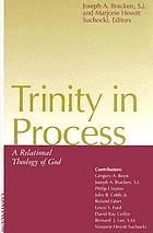 Trinity in process : a relational theology of God