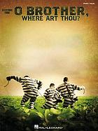O brother, where art thou? : bande originale du film : pour chant et piano