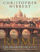 Rome, the biography of a city