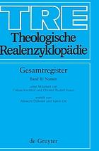 Theologische Realenzyklopädie : TRE