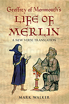Life of Merlin. Vita Merlini
