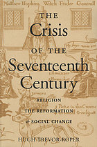 The crisis of the seventeenth century : religion, the Reformation, and social change