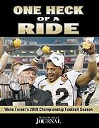 One heck of a ride : Wake Forest's 2006 championship football season
