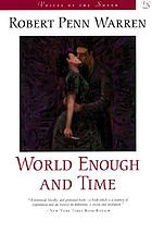 World enough and time : a romantic novel