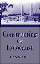 Constructing the Holocaust : a study in historiography