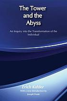 The tower and the abyss, an inquiry into the transformation of the individual