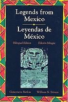 Legends from Mexico = Leyendas de México