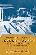 An anthology of French poetry from Nerval to Valéry in English translation