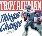 Troy Aikman, Things Change