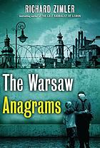 The Warsaw anagrams : a novel