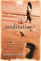 Meditation--the complete guide