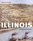 Illinois : a history in pictures
