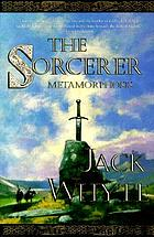 The sorcerer : metamorphosis