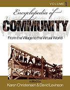 Encyclopedia of community : from the village to the virtual world