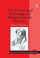The power and patronage of Marguerite de Navarre