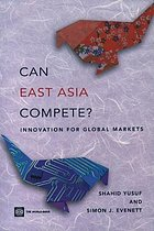 Can East Asia compete? : innovation for global markets