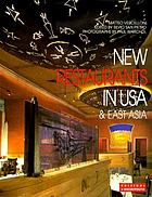 New restaurants in USA & East Asia
