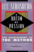 A dream of passion : the development of the method