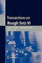 Transactions on rough sets VII : commemorating the life and work of Zdzisław Pawlak
