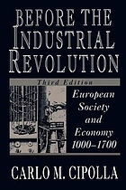 Before the Industrial Revolution : European society and economy, 1000-1700