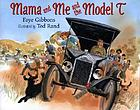 Mama and me and the Model-T