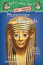 Mummies and pyramids : a nonfiction companion to Mummies in the morning