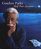 Half past autumn : a retrospective