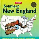 Southern New England : Connecticut, Massachusetts, Rhode Island