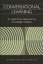Conversational learning : an experiential approach to knowledge creation