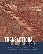 Transactional information systems theory, algorithms, and the practice of concurrency control and recovery