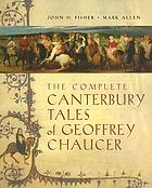 The complete Canterbury Tales of Geoffrey Chaucer