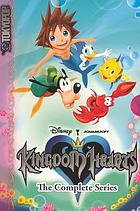 Kingdom hearts : the complete series