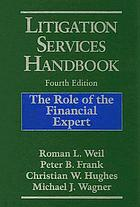 Litigation services handbook : the role of the financial expert