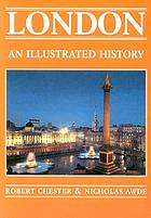 London : an illustrated history